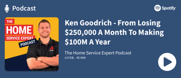 Podcast - Ken Goodrich - From Losing 250000 A Month To Making 100M A Year