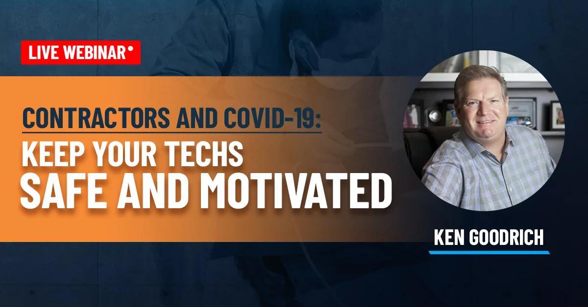 Service Titan Webinar - Ken Goodrich - Contractors and COVID-19